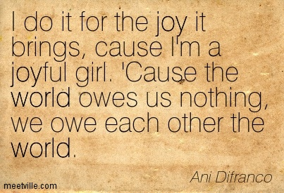 Quotation-Ani-Difranco-joy-world-Meetville-Quotes-180602